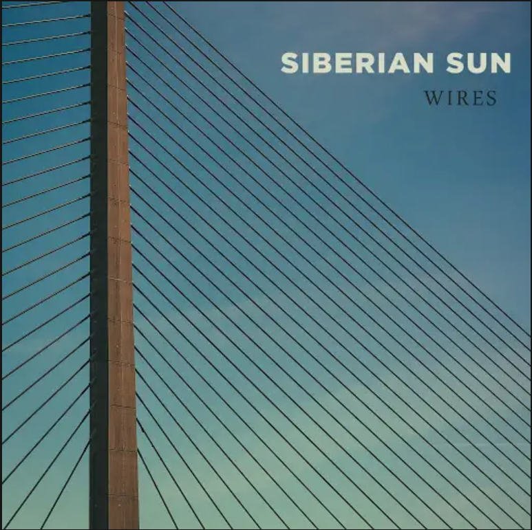 Siberian Sun - Wires (EP 2018) | Overdrive.ua